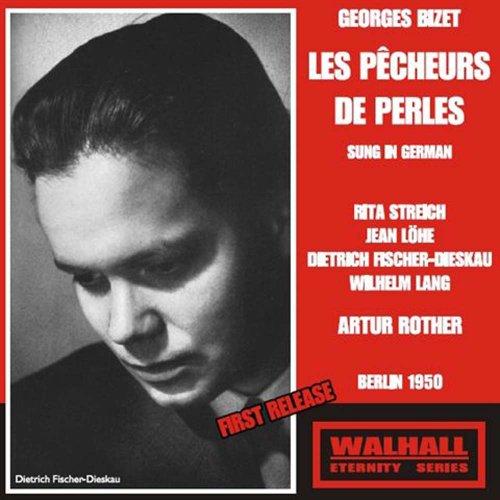Bizet - Les Pêcheurs de Perles (Rita Streich/Fischer-Dieskau/Rother/