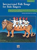 International Folk Songs for Solo Singers: Medium Low Voice, Book & CD