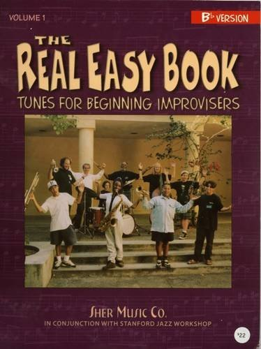 The Real Easy Book : Tunes for Beginning Improvisers: 1 (The Real Easy Books)