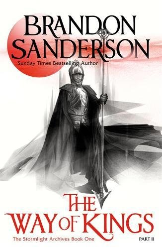 The Way of Kings Part Two: The Stormlight Archive Book One: 1 por Brandon Sanderson