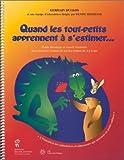 Telecharger Livres Quand les tout petits apprennent a s estimer (PDF,EPUB,MOBI) gratuits en Francaise