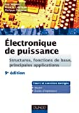 Electronique de puissance - Structures, fonctions de base, principales applications