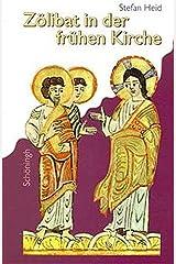 Zölibat in der frühen Kirche Broschiert