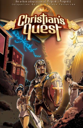 Christian's Quest: An Urban Adaptation of Pilgrim's Progress by Jacqueline Busch (2012-09-01)