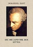 Die Metaphysik der Sitten (vollständige Ausgabe)