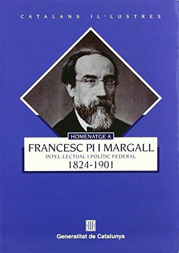 Homenatge Francesc Pi Margall (Catalans il..lustres) de Jordi Casassas i Ymbert (1 ene 2001) Tapa blanda