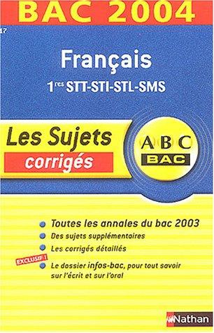 Bac 2003/2004 : Français STT, STI, STL, SMS