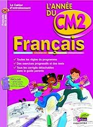 CAHIER DE L'ANNEE DE - FRANCAIS CM2 - (Ancienne édition)