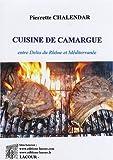 Cuisine de Camargue - Entre delta du Rhône et Méditerranée