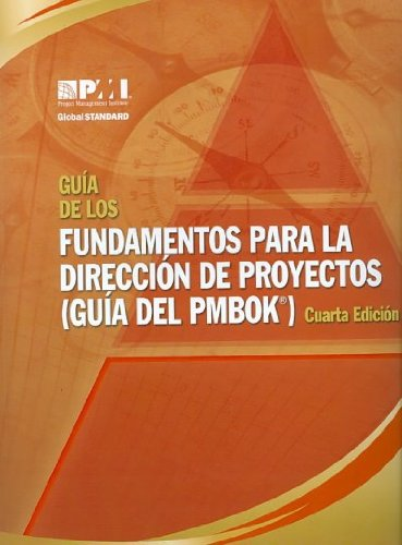 (Guia de los Fundamentos Para la Direccion de Proyectos (Guia del PMBOK) = A Guide to the Project Management Body of Knowledge (PMBOK Guide)) By Project Management Institute (Author) Paperback on (12 , 2009)