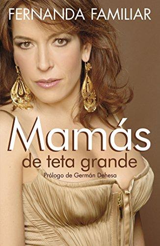 Ebooks online gratis sin descarga Mamás de teta grande B00I5VTWFU en español RTF