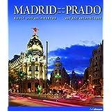 Madrid und der Prado: Kunst und Architektur