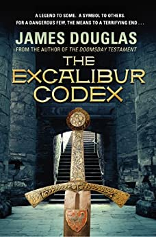 The Excalibur Codex by [Douglas, James]