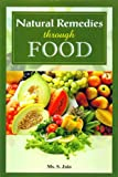 Natural Remedies Through Food