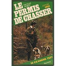 Le permis de chasser / officiel 1981