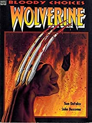 Wolverine: Bloody Choices by Tom DeFalco (1993-12-03)