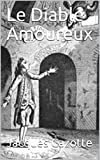 Le Diable Amoureux (French Edition)