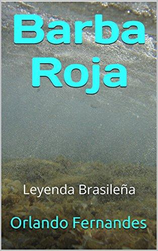 Barba Roja: Leyenda Brasileña por Orlando Fernandes