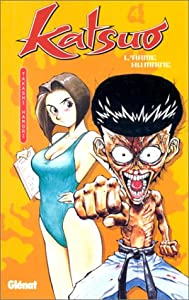 Katsuo, l'arme humaine Edition simple Tome 4