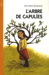 """Afficher """"L'arbre de Capuliès"""""""