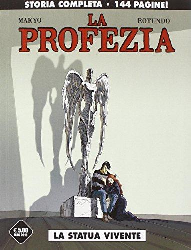 La statua vivente. La profezia
