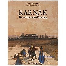 Karnak: Resurrection d'un site