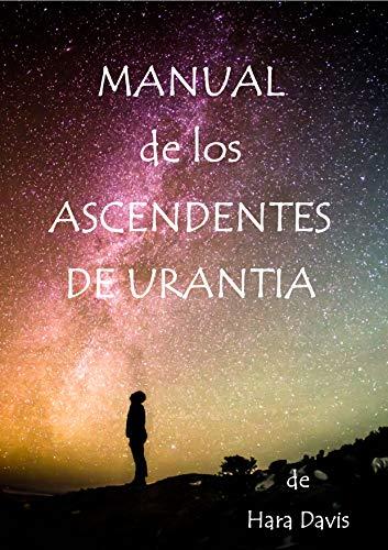 Manual de los Ascendentes de Urantia por Hara Davis