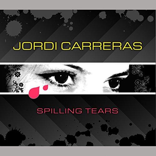 Spilling Tears