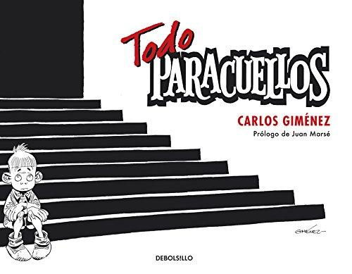 Todo Paracuellos/ All Paracuellos por Carlos Gimenez