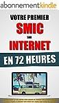 Votre Premier SMIC Sur Internet En 72...