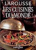 Larousse - Les Cuisines du monde