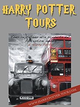 Harry Potter London Tour di [Paolo Nuti, Sara Vellutini]
