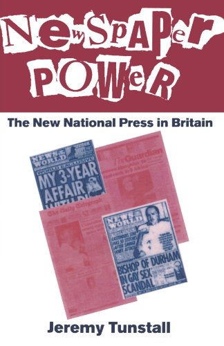 Newspaper Power: The New National Press in Britain