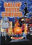 Ballin' Outta Control [Import USA Zone 1]