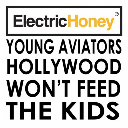 Hollywood Won't Feed the Kids [Explicit]