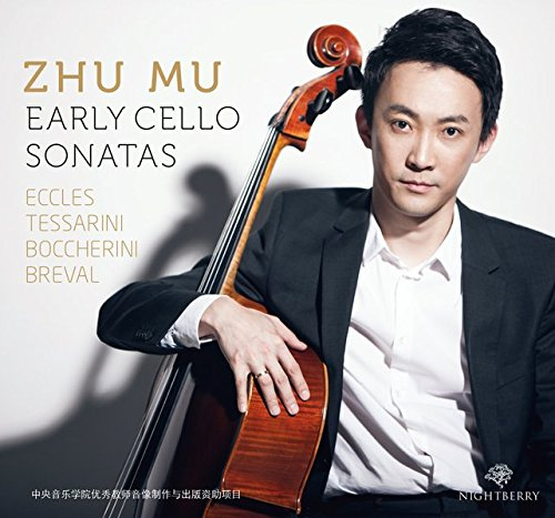 Zhu Mu - Early Cello Sonatas