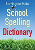 The School Spelling Dictionary