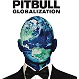 Globalization [Explicit]