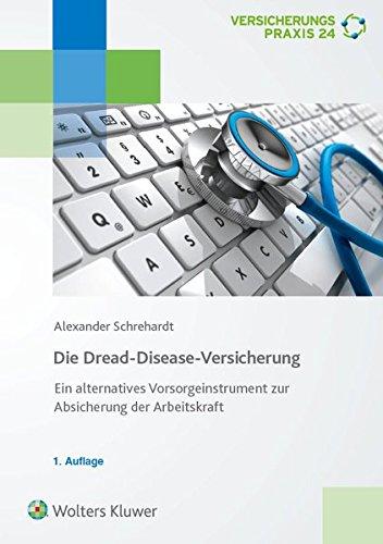 Dread-Disease-Versicherung- Ein alternatives Vorsorgeinstrument