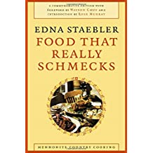 Food That Really Schmecks: Mennonite Country Cooking (Lw)