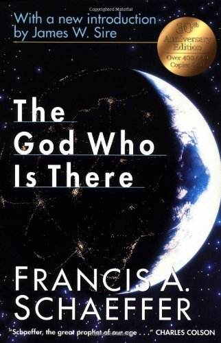 The God Who Is There by Francis A. Schaeffer (1998-10-16)