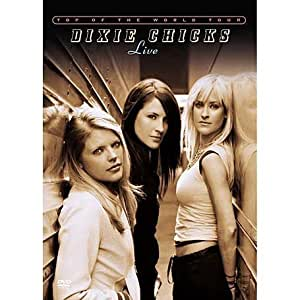 Dixie Chicks - Top of the World Tour [Live] [Import anglais]