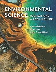 Environmental Science: Foundations and Applications by Andrew Friedland (2011-02-25)