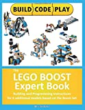 The LEGO BOOST Expert Book: Building and Programming Instructions  for 6 additional models based on the Boost-Set