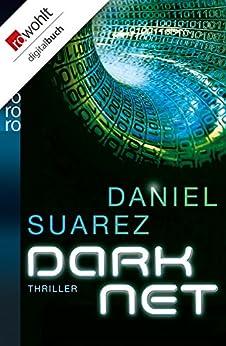 DARKNET (Die DAEMON-Romane 2) (German Edition) by [Suarez, Daniel]