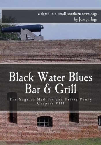 Blue Grill (Black Water Blues Bar & Grill: The Saga of Mad Joe and Pretty Penny)