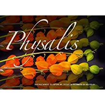 Emotionale Momente: Physalis. (Posterbuch DIN A2 quer): Eine zauberhafte Blume in zauberhaften Bildern vom renommierten Naturfotografen Ingo Gerlach. (Posterbuch, 14 Seiten) (CALVENDO Natur)
