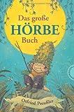 Das große Hörbe-Buch von Otfried Preußler (2012) Gebundene Ausgabe