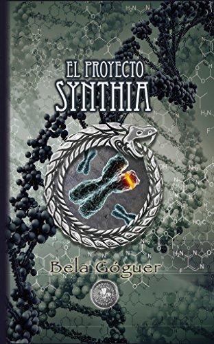 El Proyecto Synthia por Bela Góguer