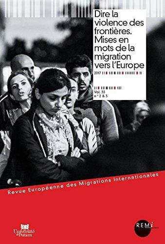 Dire la violence des frontières. Mises en mots de la migration vers l Europe par Véronique Petit